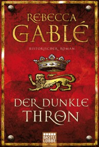 1-1-0-1-3-3-9-978-3-404-16843-9-Gable-Der-dunkle-Thron-org