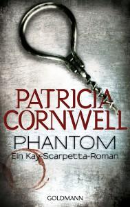 Phantom von Patricia Cornwell