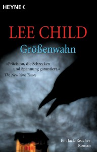 Groessenwahn von Lee Child