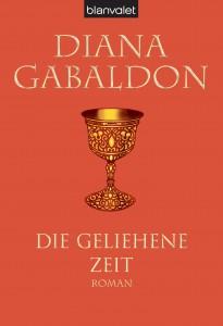Die geliehene Zeit von Diana Gabaldon