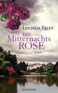 Die Mitternachtsrose von Lucinda Riley