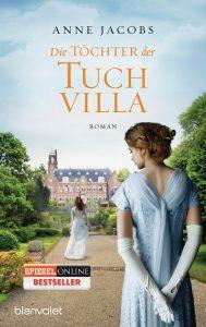 Die Toechter der Tuchvilla von Anne Jacobs