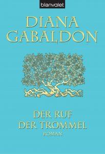 Der Ruf der Trommel von Diana Gabaldon